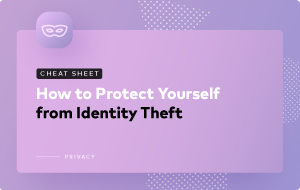 All You Need to Protect Yourself from Identity Theft