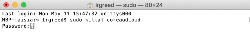 a terminal window displaying the sudo killal coreaudioid command in the first line followed by a password request in the next line