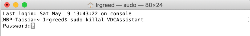 Terminal window displaying the sudo killal VDCAssistant command in the upper line and a password request line underneath it