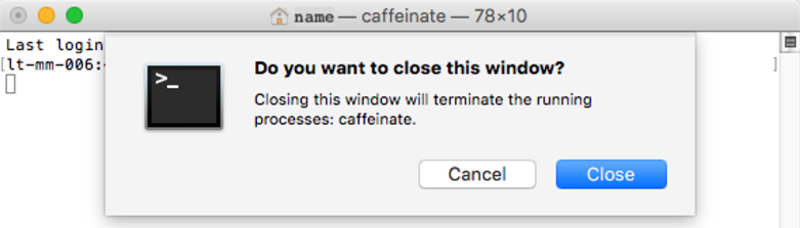 Notification about closing terminal window with caffeinate process running