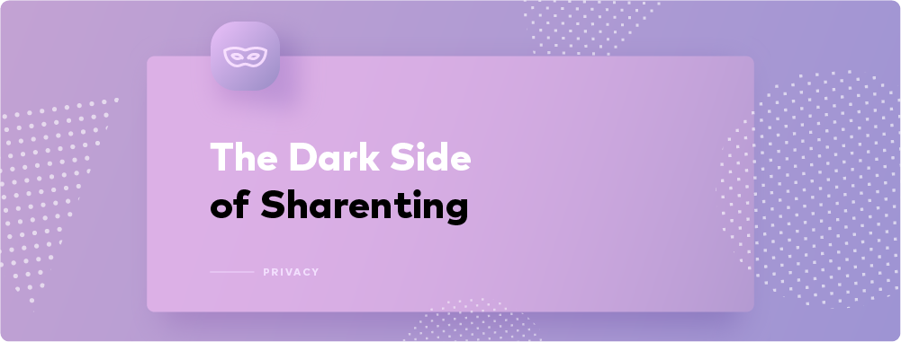 Growing Up in 2019: Sharenting and the Children's Right to Privacy